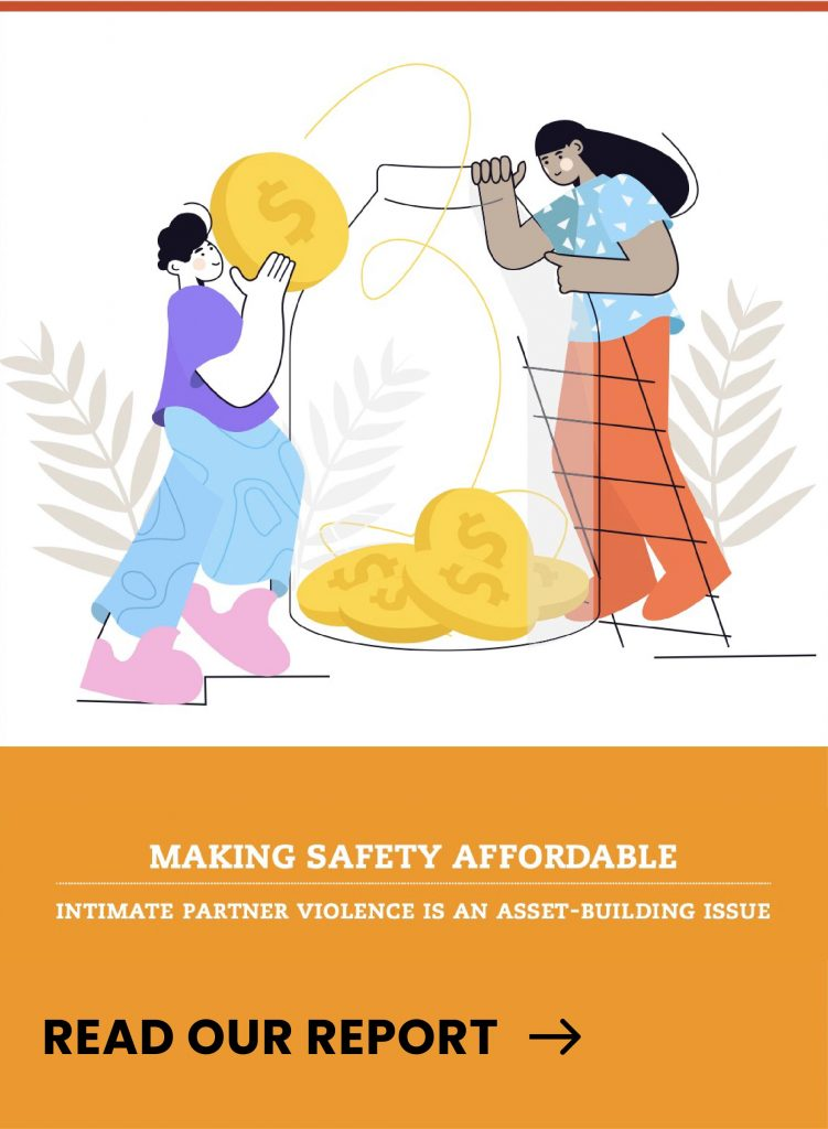 """Cover for the """"Making Safety Affordable: Intimate Partner Violence is an Asset-Building Issue."""" The cover also includes an illustration of two people hoisting up a bag of money with one person reaching upward to put a coin into the bag."""