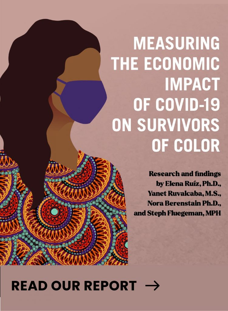 """Cover for the """"Measuring the Economic Impact of Covid-19 on Survivors of Color"""" report. The cover also includes an illustration of a woman with curly brown hair, wearing a purple mask and a patterned shirt."""