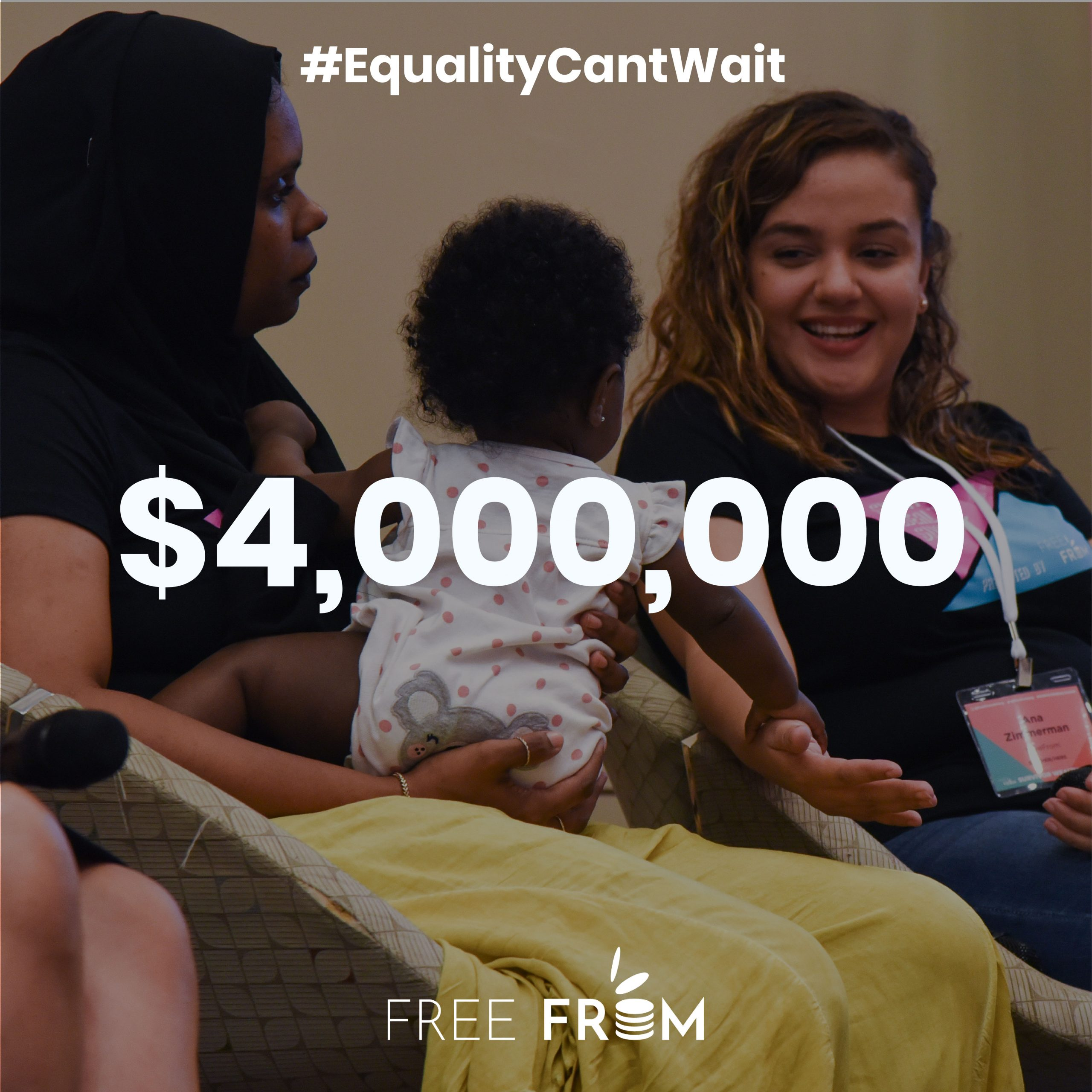 FreeFrom is awarded $4MM from the Equality Can't Wait Challenge